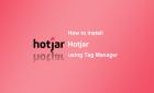 如何安裝hotjar在gtm